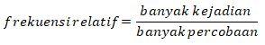 Frekuensi Relatif